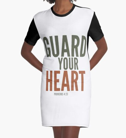 Guard your heart - Proverbs 4:23 Graphic T-Shirt Dress