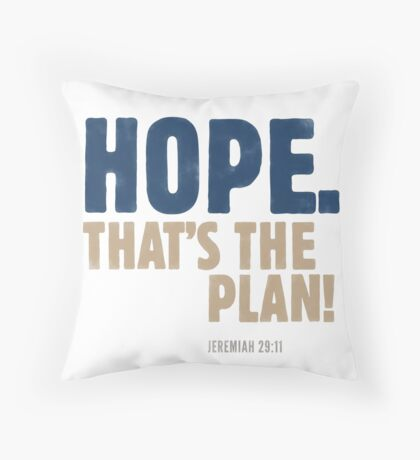 Hope. That's the plan! Jeremiah 29:11 Floor Pillow