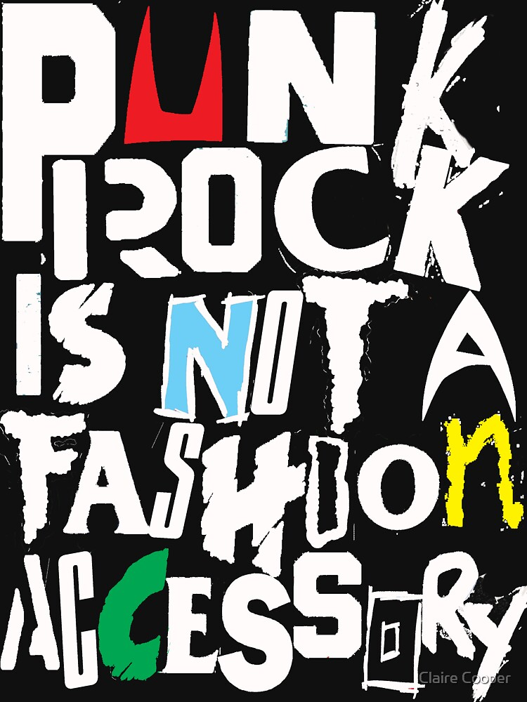 Punk is not a fashion accessory  - colour by claracooper