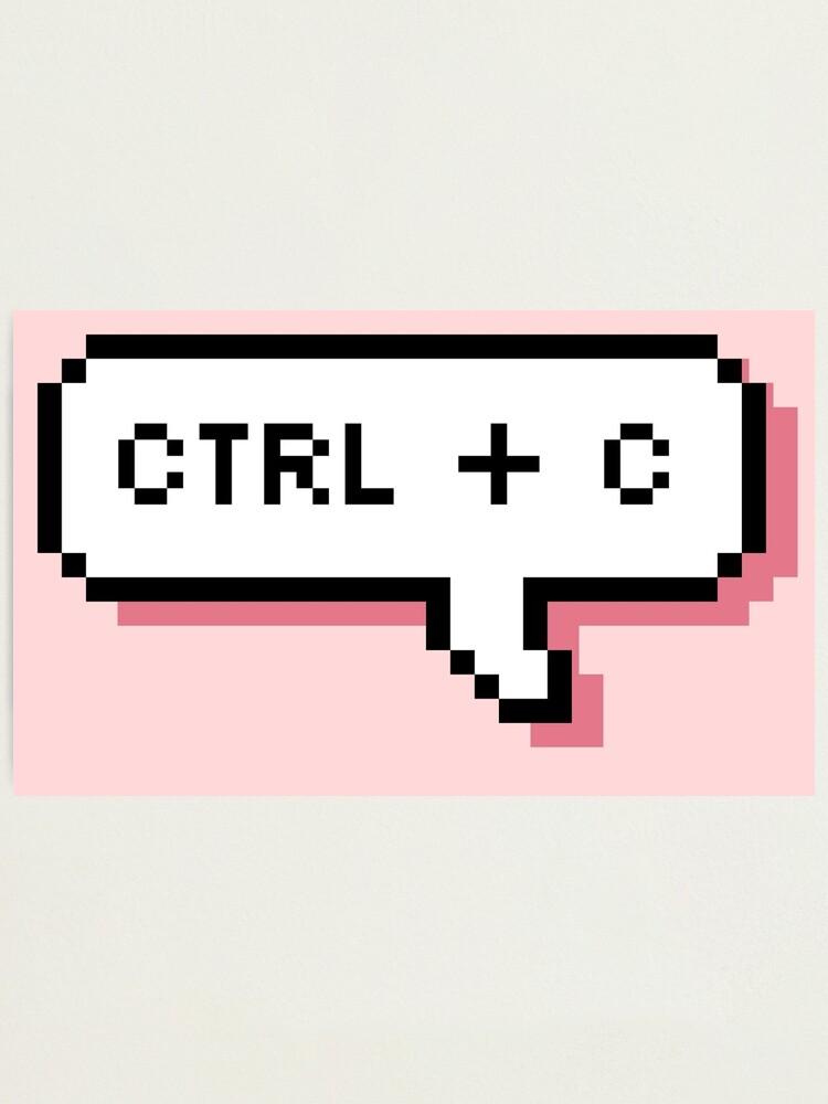 Alternate view of CTRL + C - Pixel Speech Bubble - (Pink) Photographic Print
