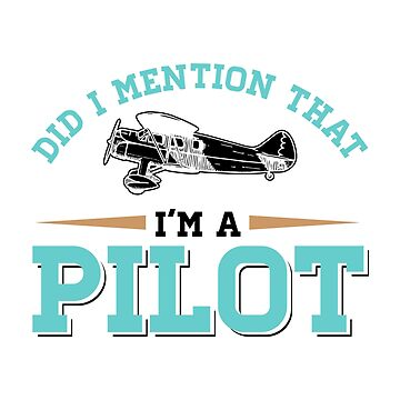 Airplane Pilot Gift Did I Mention that I'm a Pilot by KanigMarketplac