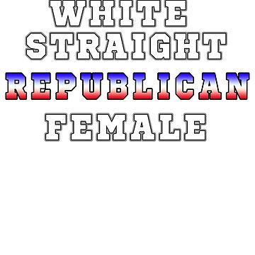 Woman Political Conservative Quote T Shirt Funny Gift For Republican   by techman516