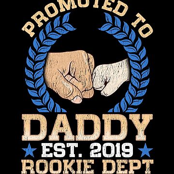 Promoted to Daddy 2019! Father's Day Gift by MikeMcGreg