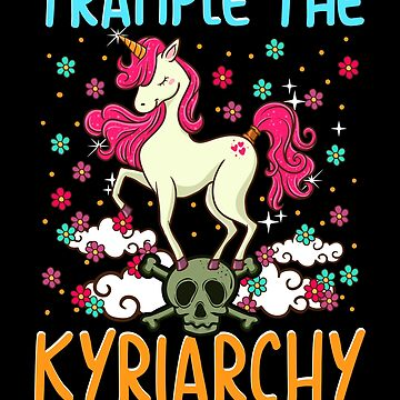 Trample the Kyriarchy! Feminist Progressive Gift by MikeMcGreg