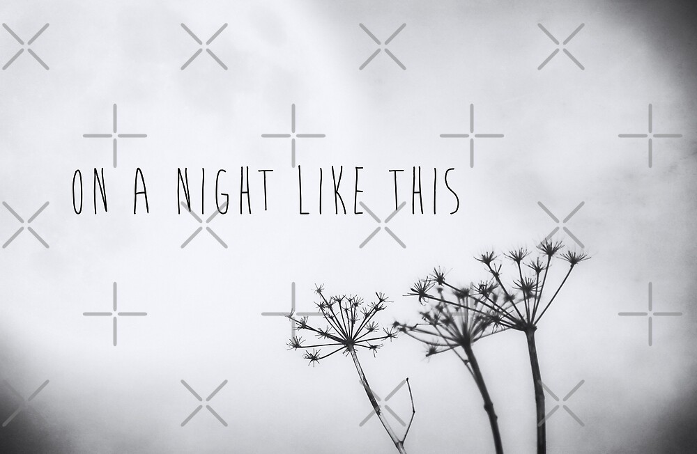On A Night Like This by Denise Abé