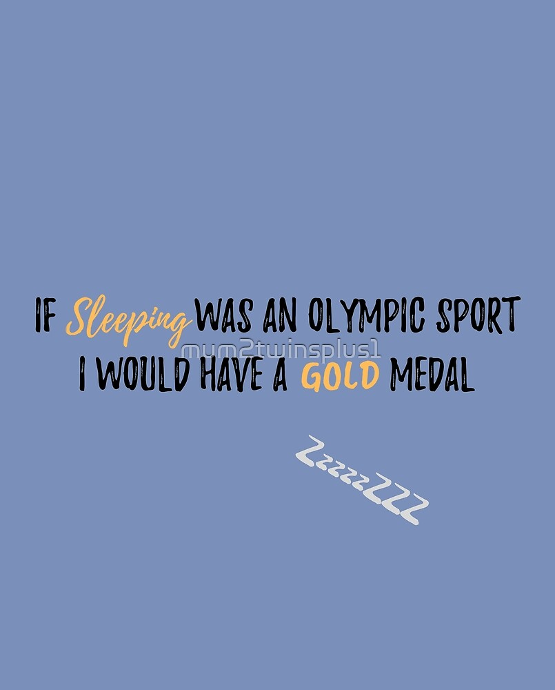 Wenn Schlaf ein olympischer Sport war? - Mama zu den Zwillingen plus eins von mum2twinsplus1
