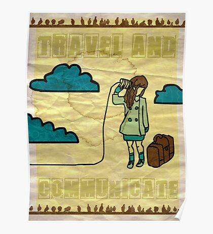 Travel and communicate... Poster