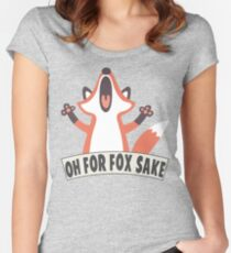 Oh For Fox Sake T Shirt Women's Fitted Scoop T-Shirt