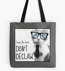 Don't Declaw Tote Bag