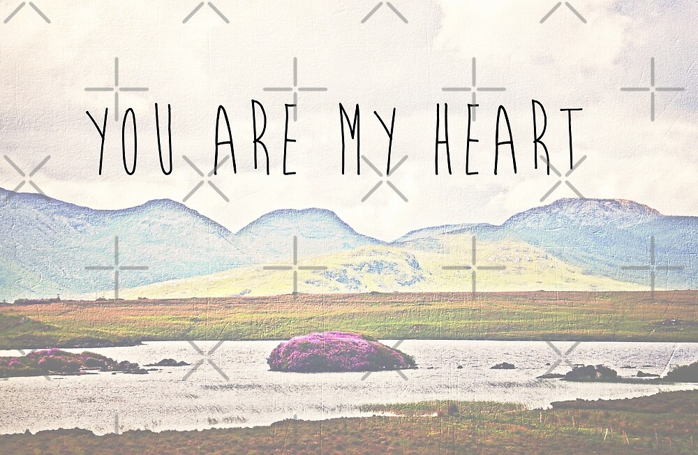 You Are My Heart by Denise Abé