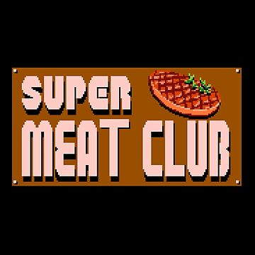 Super Meat Club by CCCDesign
