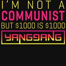 I'm not a COMMUNIST but $1000 is $1000 by boxsmash