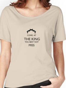 Come At The King, You Best Not Miss (black) Women's Relaxed Fit T-Shirt