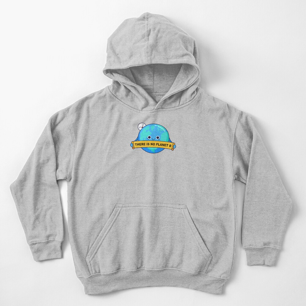 There is no planet B Kids Pullover Hoodie
