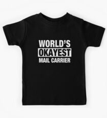 World's Okayest Mail Carrier Kids Tee