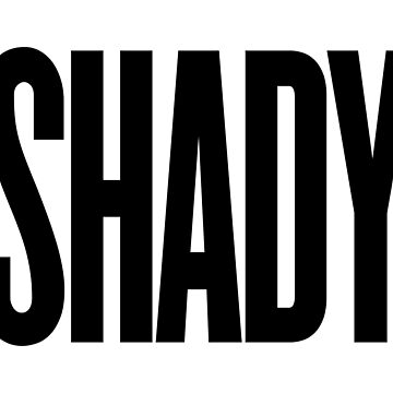 SHADY by MermanOfSalinas