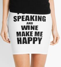 Public Speaking And Wine Make Me Happy Funny Gift Idea For Hobby Lover Minirock