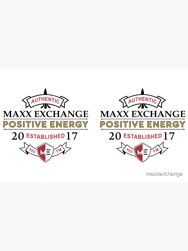 Positive Energy, Positive Lifestyle, Maxx Exchange. Gifts by maxxexchange