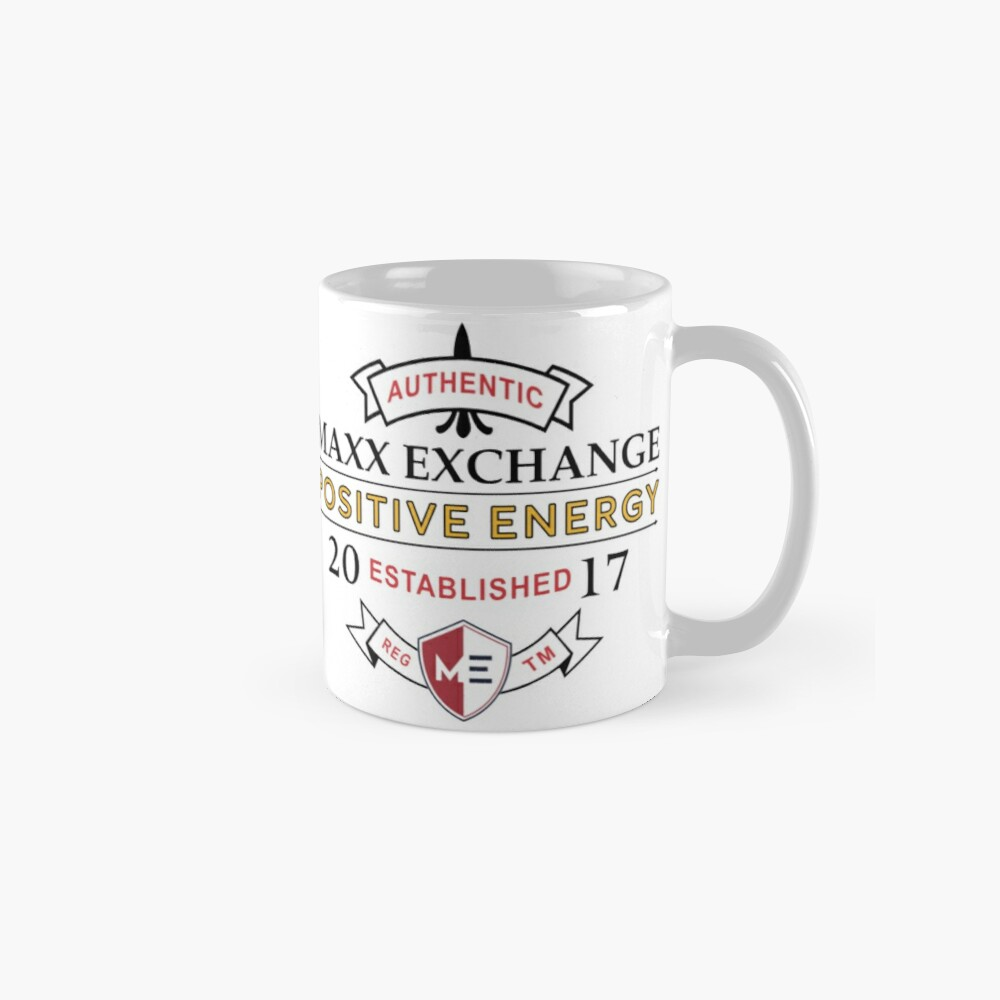 Positive Energy, Positive Lifestyle, Maxx Exchange. Gifts Classic Mug