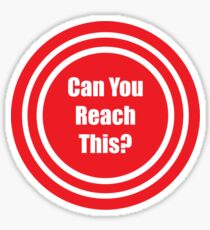 Can You Reach This - Parkour - Red Sticker