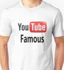 You Tube Famous Unisex T-Shirt
