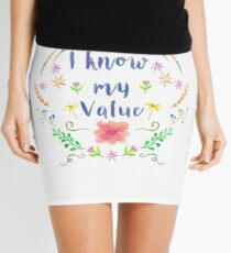 I know my value Mini Skirt