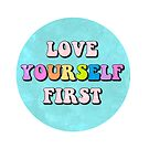 love yourself first button by lolosenese