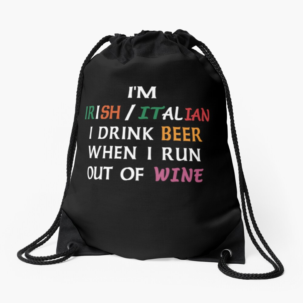 St Patrick's Day, Beer Wine Funny T-Shirt. Drawstring Bag Front