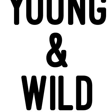 Young  & Wild-Love Animals  by Girlscollar
