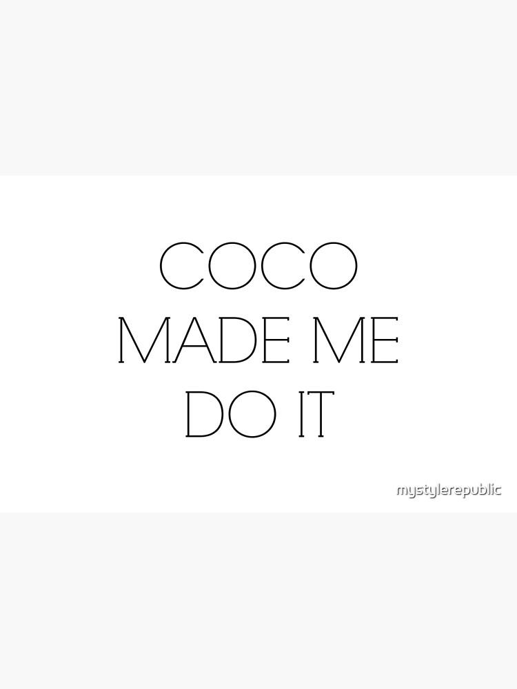 Coco me obligó a hacerlo de mystylerepublic