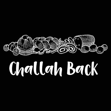 Foodie Challah Back Baking Jewish Bread   Copy by stacyanne324
