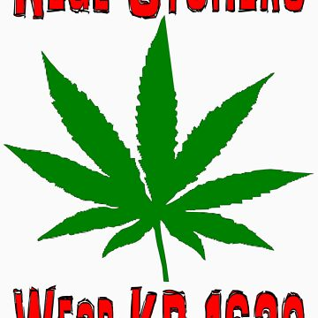 Real Stoners wear KB 1620 by kb1620