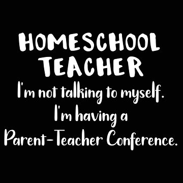 Home School Teacher Conference by stacyanne324