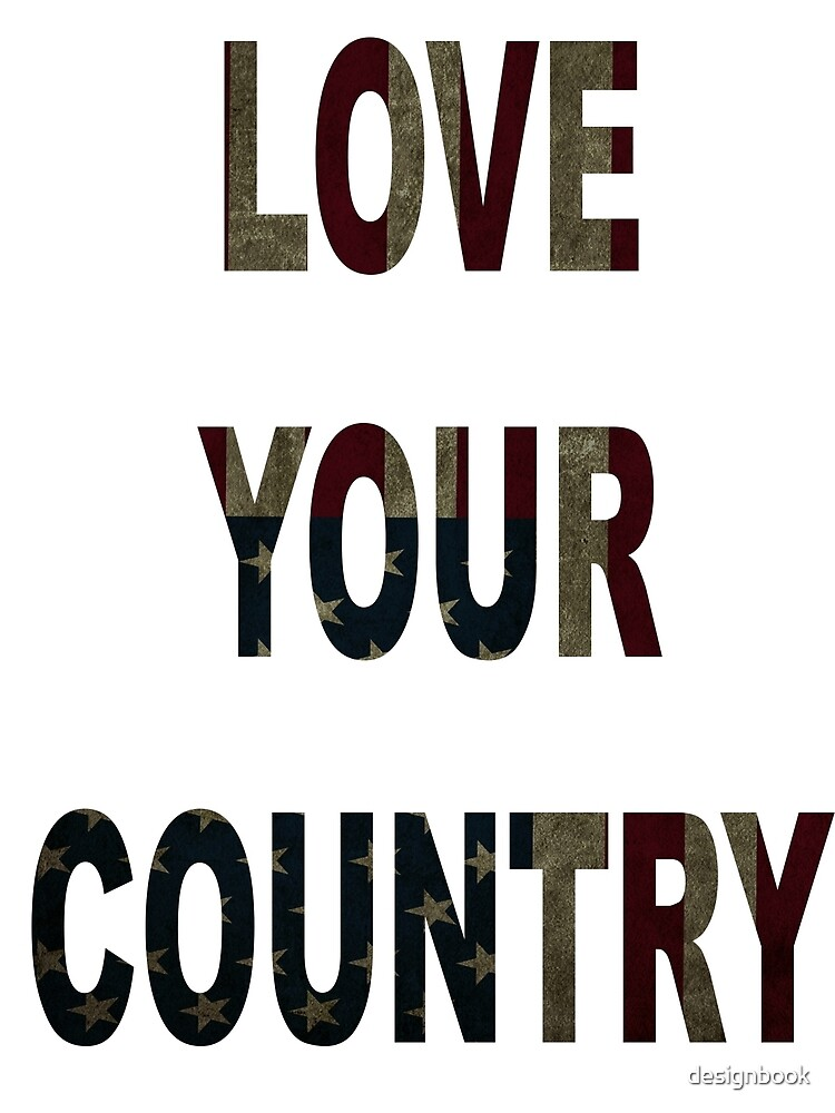 LOVE YOUR COUNTRY by designbook