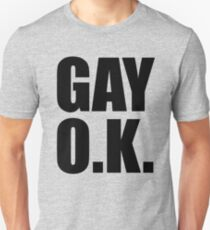 Gay OK T-Shirt