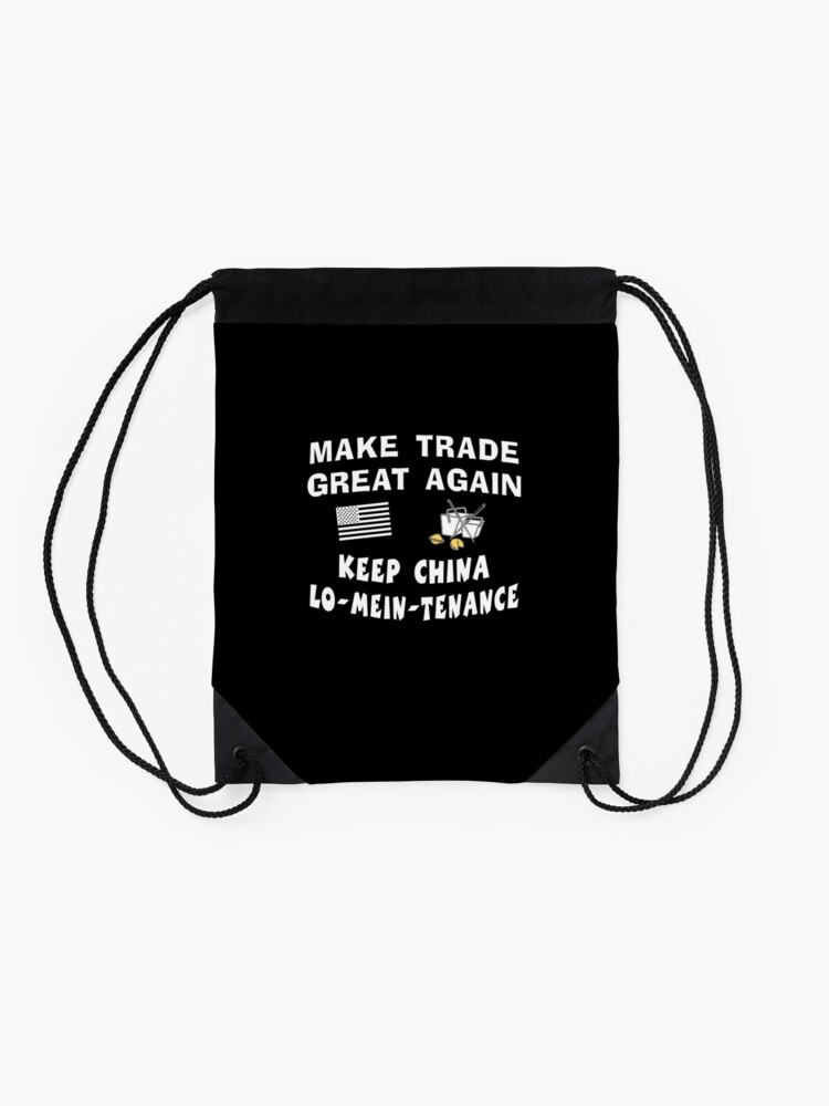 Alternate view of Trump Make Trade Great Again, Lo Mein Funny Shirt. Drawstring Bag