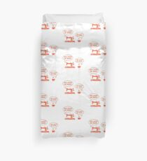 She Loves Me More Sewing Coffee II - Sewing & Quilting Gift Duvet Cover