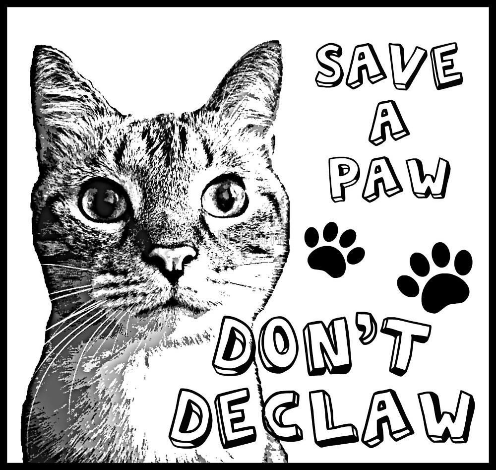 Don't Declaw by N-Purrr