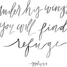 psalm 91:4, under his wings you will find refuge by Daria Smith