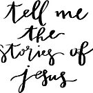 tell me the stories of jesus by Daria Smith