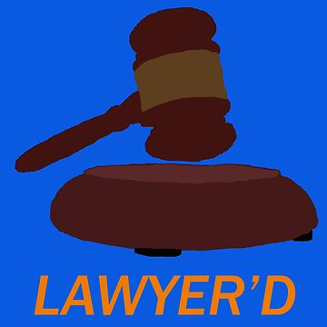 Lawyer'd by Marshall - HIMYM by smprintsandmore