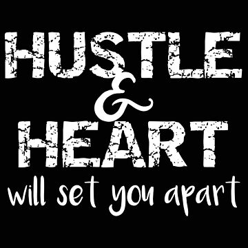Entreprenuer Hustle and Heart Business Owner by stacyanne324
