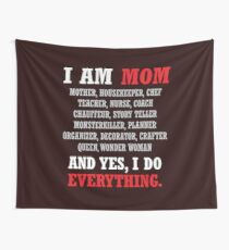 I am a Mom All Occupations Wall Tapestry