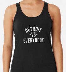 Detroit VS Everybody | White Women's Tank Top