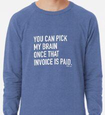 Invoice Paid Lightweight Sweatshirt
