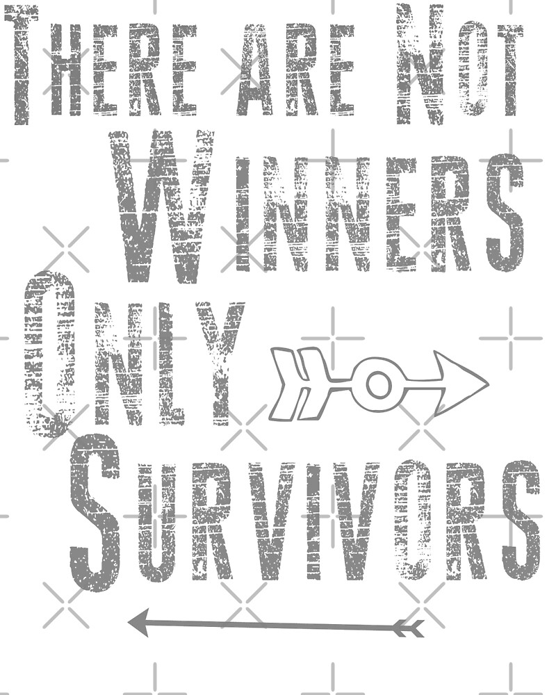 No Winners, only survivors by mclaurin612