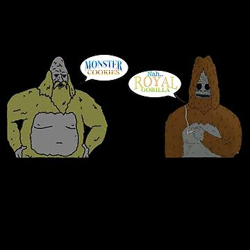 Sassy and Donny (monster cookies,royal gorilla). by Its-Popcoin