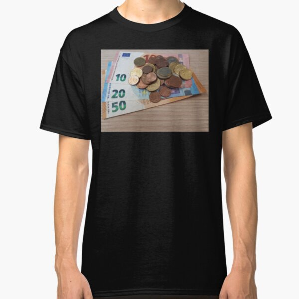 Euro Coins and Bills Classic T-Shirt