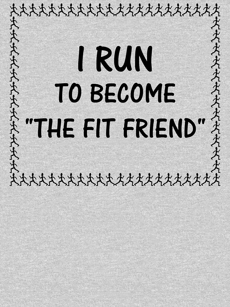 """I run to become """"The fit friend"""" by Lenka24"""