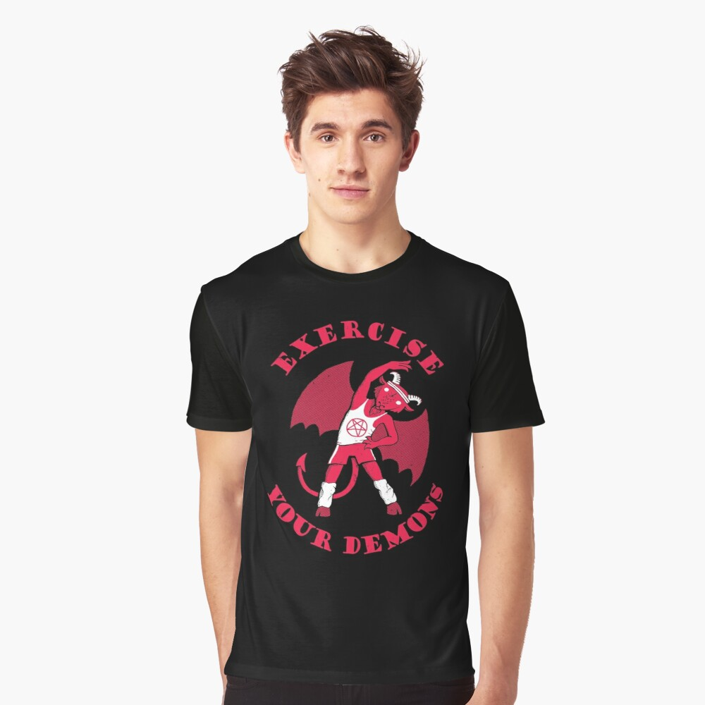 Exercise Your Demons Graphic T-Shirt